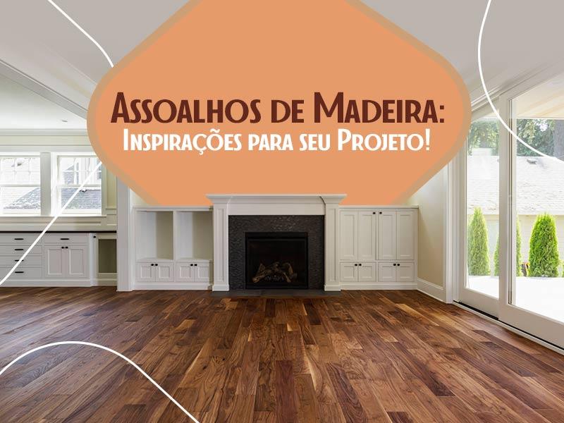 Veja preço e modelos de pisos de madeira para sua casa!