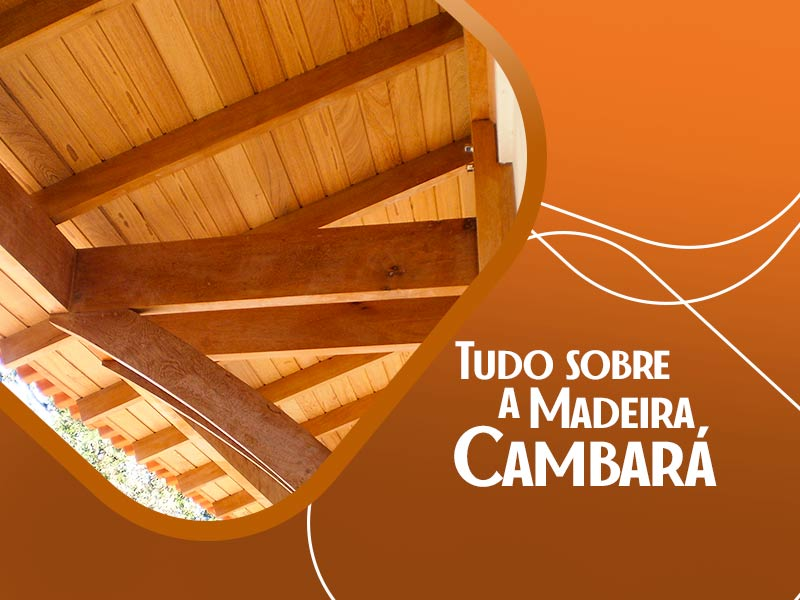 Descubra a Madeira Cambará: Preços e 11 Fotos Inspiradoras!
