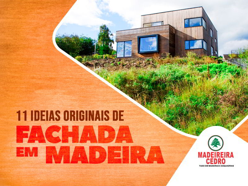 11 Ideias Originais de Fachada de Madeira