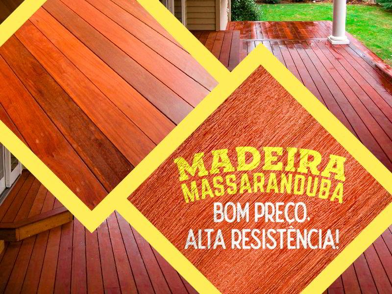 Descubra o preço e as características da madeira massaranduba.