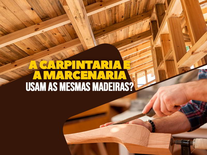 Madeiras para Carpintaria e Marcenaria
