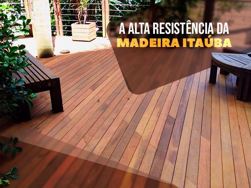 Descubra a durabilidade e preço da madeira itaúba!