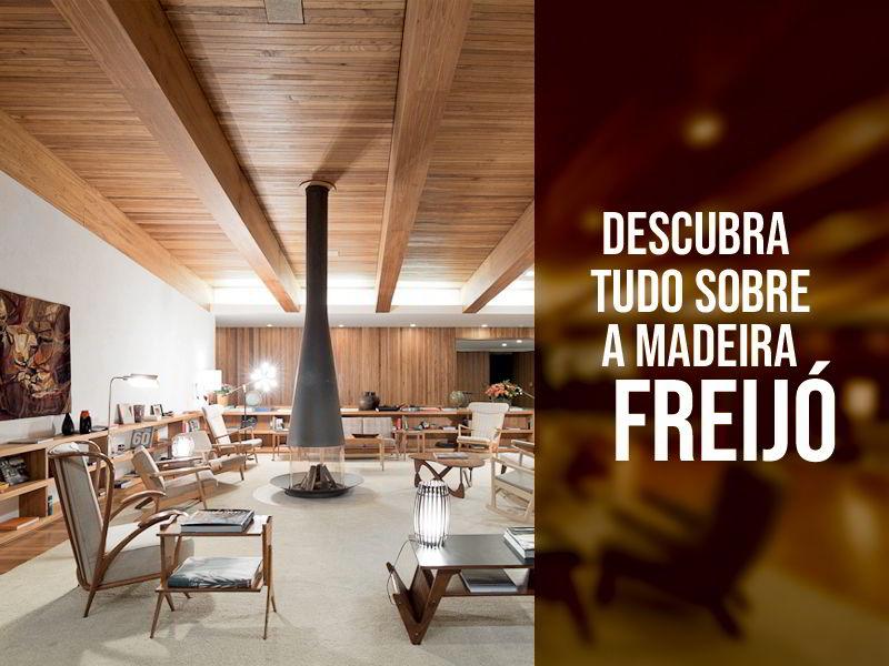 Descubra tudo sobre a madeira freijó: características, aplicações e preço!