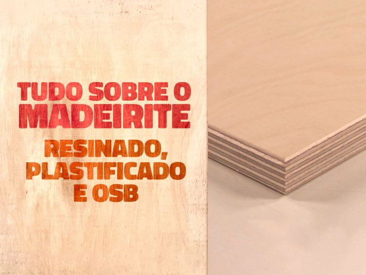 Madeirite: resinado, plastificado e preços