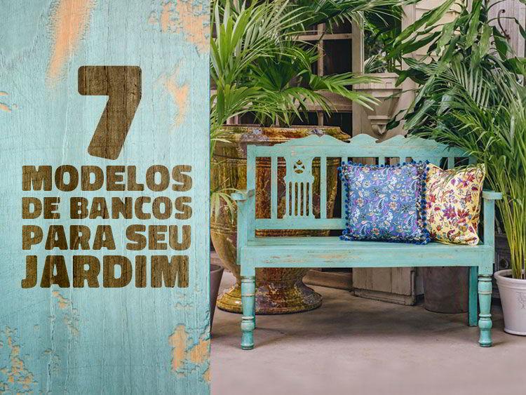 Confira 7 modelos únicos de bancos de madeira para jardim.