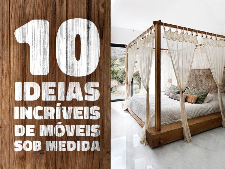 10 ideias de móveis sob medida para levar ao seu marceneiro.